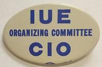 image of IUE Organizing Committee / CIO [pinback button]
