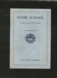 image of Webb School, Established 1870, Bell Buckle, Tennessee Combines Progress  with Tradition