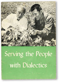 Serving the People With Dialectics: Essays on the Study of Philosophy by Workers and Peasants