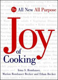 The All New All Purpose: Joy of Cooking [hardcover] Irma S. Rombauer,Marion Rombauer Becker,Ethan...