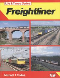 Freightliners (Life & Times)