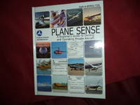 Plane Sense. A Beginner's Guide to Owning and Operating Private Aircraft. FAA-H-8083-19A