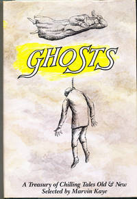 Ghosts A Treasury of Chilling Tales Old and New
