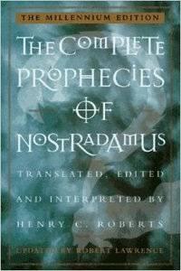 The Complete Prophesies of Nostradamus