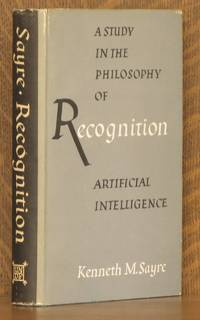 RECOGNITION: A STUDY IN THE PHILOSOPHY OF ARTIFICAIL INTELLIGENCE