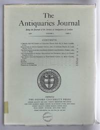 The Antiquaries Journal, Being the Journal of The Society of Antiquaries of London, Volume L, 1970, Part I