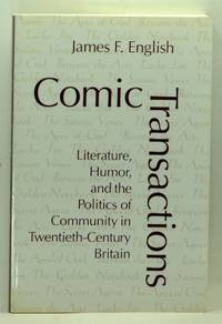 Comic Transactions:  Literature, Humor, and the Politics of Community in Twentieth-Century Britain
