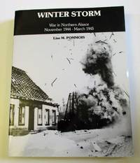 Winter Storm : War in Northern Alsace November 1944 March 1945