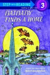 Batbaby Finds a Home (Step-Into-Reading, Step 3)