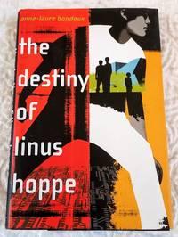 image of THE DESTINY OF LINUS HOPPE