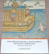 Fine Printed Books & Manuscripts including Americana. New York, 25 October 2019. Sale #17666