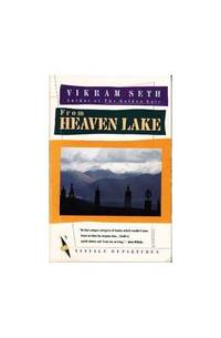 image of From Heaven Lake: Travels Through Sinkiang And Tibet (Abacus Books)