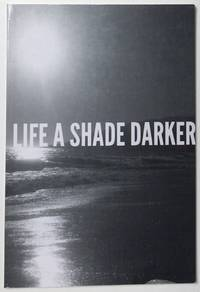 image of Life A Shade Darker (Paperback)