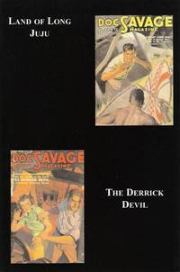 Doc Savage 24: Land of Long Juju and The Derrick Devil