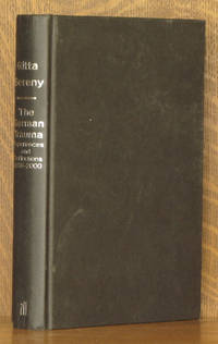 THE GERMAN TRAUMA, EXPERIENCES AND REFLECTIONS 1938-2000 by Gitta Sereny - Hardcover - 2000 - from Andre Strong Bookseller and Biblio.com