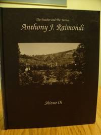 The Teacher and The Father; Anthony J. Raimondi