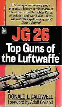 JG 26 Top Guns of the Luftwaffe
