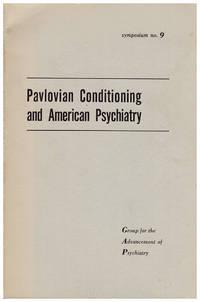 Pavlovian Conditioning and American Psychiatry. Symposium No. 9