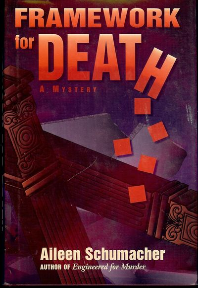1998. SCHUMAKER, Aileen. FRAMEWORK FOR DEATH: A MYSTERY. : Write Way Publishing, . 8vo., boards in d...