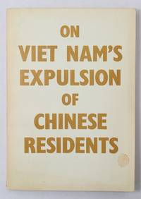 On Viet Nam's Expulsion of Chinese Residents