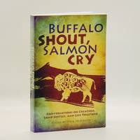 image of Buffalo Shout, Salmon Cry: Conversations on Creation, Land Justice, and Life Together