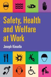 Safety, Health and Welfare at Work by  Joseph Kinsella  - Paperback  - from World of Books Ltd (SKU: GOR002535092)