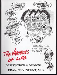The Vagaries Of Life: Observations And Opinions