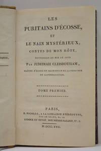 Les Puritains d'Ecosse et le Nain mystérieux, Contes de mon hôte, recueillis et...