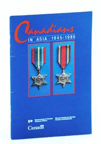 Canadians in Asia 1945-1985 (Cat. No. V32-43/1985)