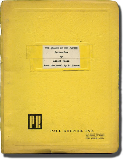 Hollywood: Paul Kohner, 1970. Draft script for an unproduced adaptation of B. Traven's 1929 novel by...