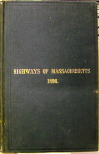 The Third Annual Report of the Massachusetts Highway Commission, January  1896