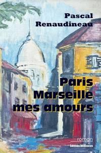 Paris, Marseille, mes amours