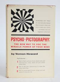 image of Psycho-Photography: The New Way to Use the Miracle Power of Your Mind