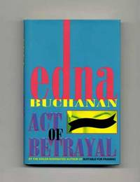 Act of Betrayal  - 1st Edition/1st Printing