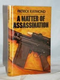 A Matter of Assassination