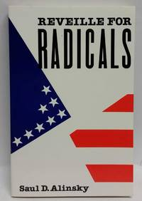 Reveille for Radicals by Saul D. Alinsky - Paperback - Later Edition - 1989 - from Logical Unsanity Books & Miscellaneous Phantasmagoria and Biblio.com
