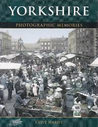 Yorkshire. Photographic Memories