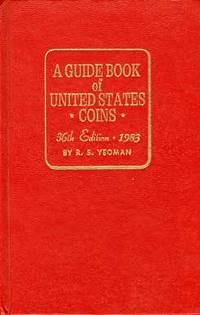 GUIDE BOOK OF UNITED STATES COINS 1983 36TH REVISED EDITION