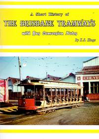 image of A Short History of the Brisbane Tramways with Bus Conversion Notes
