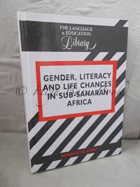 Gender, Literacy and Life Chances in Sub-Saharan Africa by  Benedicta Egbo - Hardcover - 2000  - from High Barn Books (SKU: 45238)