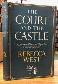 image of The Court and the Castle : A Study of the Interactions of Political and  Religious Ideas in Imaginative Literature