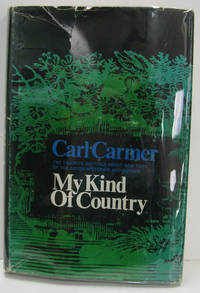 MY KIND OF COUNTRY- THE FAVORITE WRITINGS ABOUT NEW YORK OF THE NOTED  HISTORIAN & AUTHOR