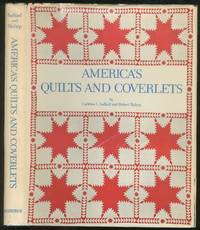 America's Quilts and Coverlets by  Carleton L. and Robert Bishop SAFFORD - First Edition - 1974 - from Between the Covers- Rare Books, Inc. ABAA (SKU: 133315)