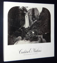 Carleton E. Watkins: Photographs 1861-1874