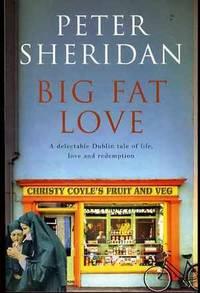 Big Fat Love: A Novel (SIGNED COPY)