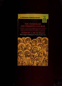 The Fathers of the Primitive Church (Mentor) by Musurillo, Herbert A - 1966