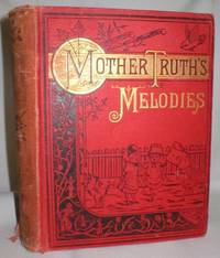 image of Mother Truth's Melodies. Common Sense for Children. A Kindergarten
