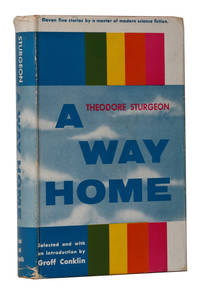 A Way Home by Theodore Sturgeon - 1st Edition - 1955 - from Hyraxia (SKU: 4966)