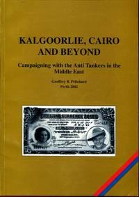 Kalgoorlie, Cairo And Beyond.