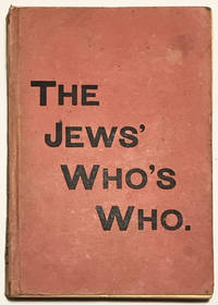 The Jews' Who's Who. Israelite Finance. Its sinister influence [compiled by Henry Hamilton Beamish].
